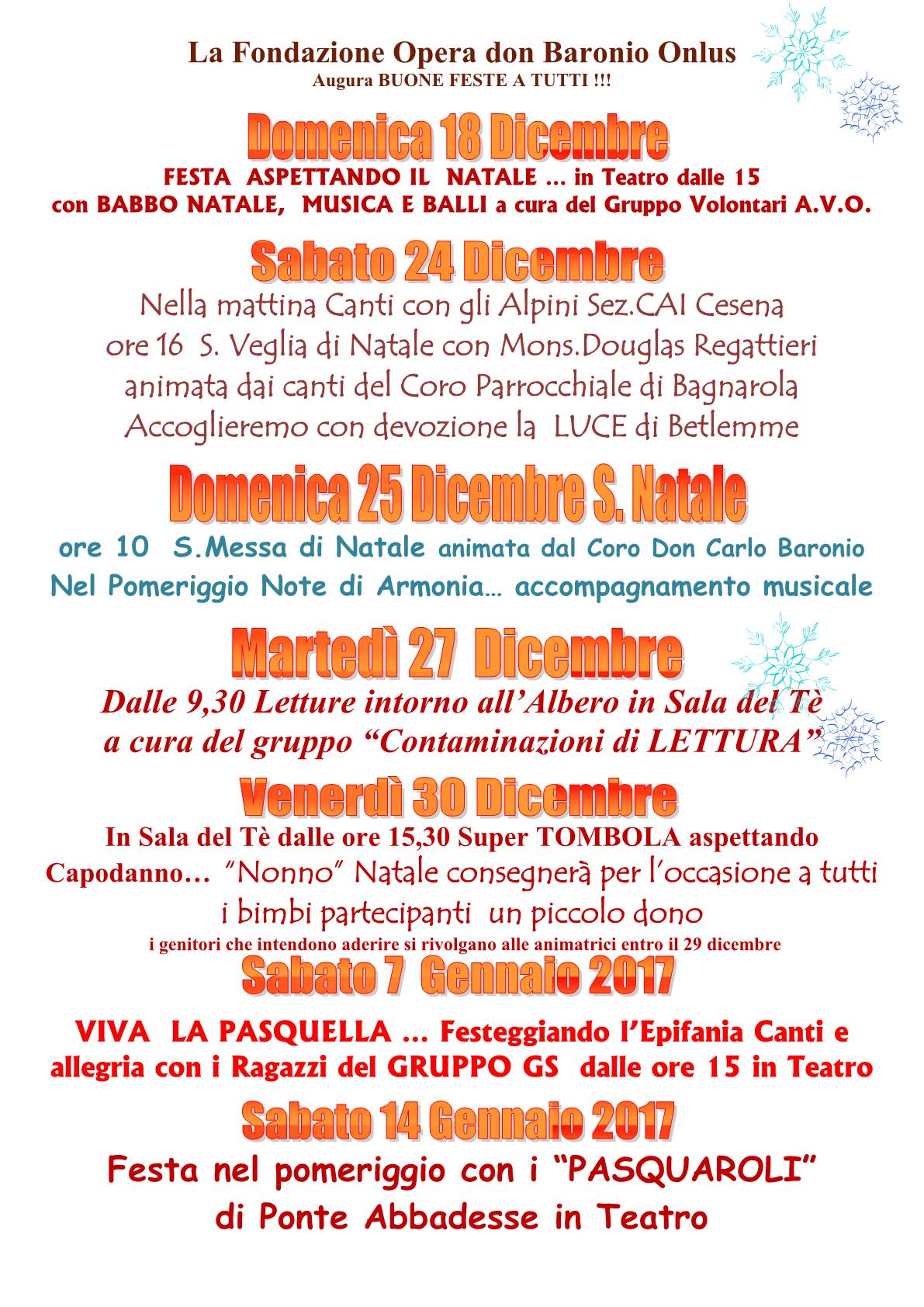 GRANDI EVENTI Per Le Festività 2016 Al Don Baronio